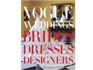 Książka Vogue Weddings: Brides, Dresses, Designers