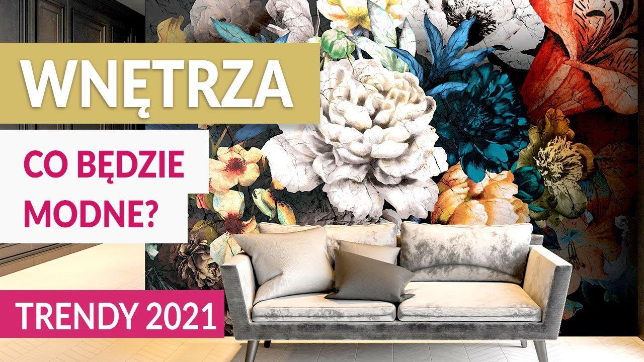 WNETRZA – Co będzie modne. TRENDY 2021